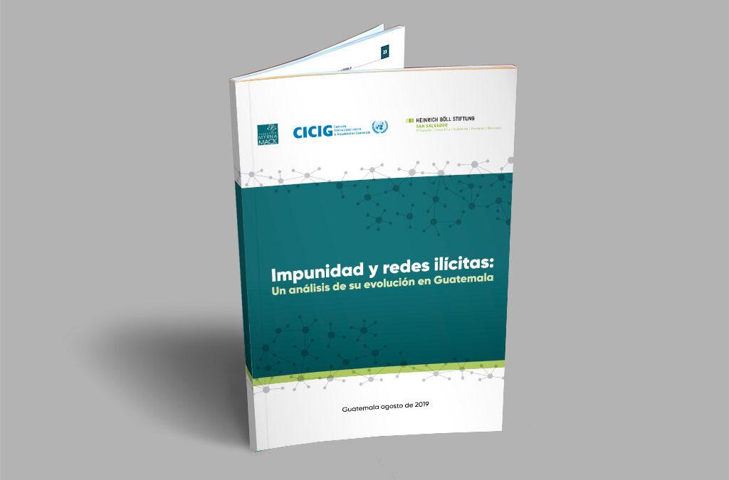 Informe: Impunidad y redes ilícitas