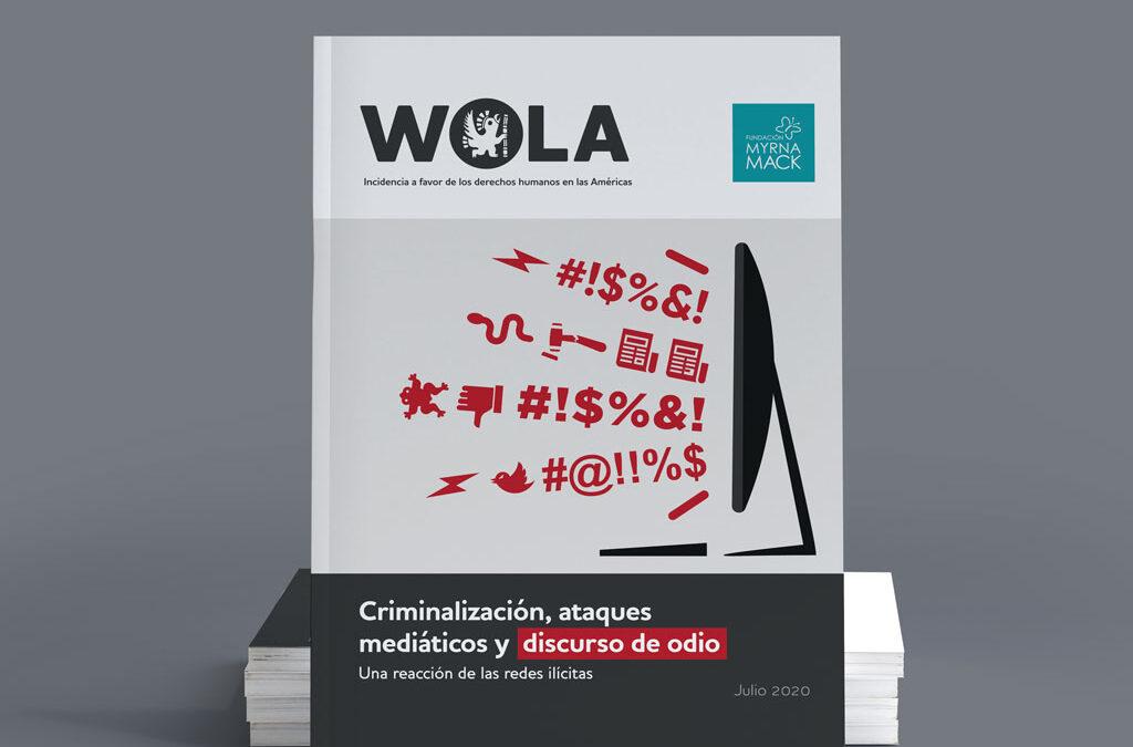 Informe criminalización, ataques mediáticos y discursos de odio